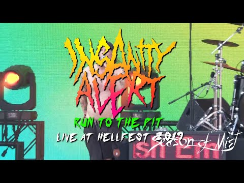 Insanity Alert - Run to the Pit (Live at Hellfest)