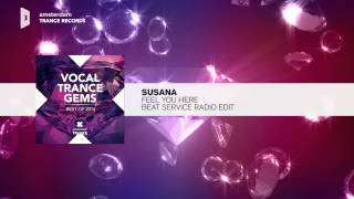 Susana - Feel You Here (Beat Service radio Edit) FULL