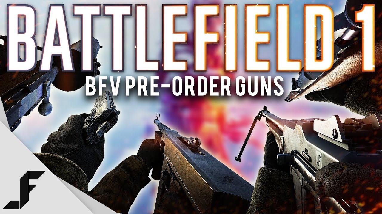 Battlefield 1 has 5 new BFV Pre-Order Guns