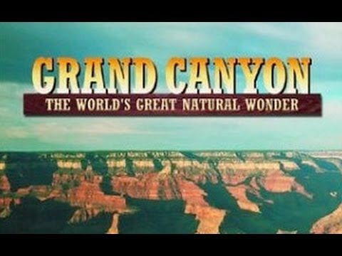 Grand Canyon: The World's Great Natural Wonder - Full Vintage Documentary - 3226