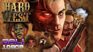 Hard West PC Gameplay 60fps 1080p