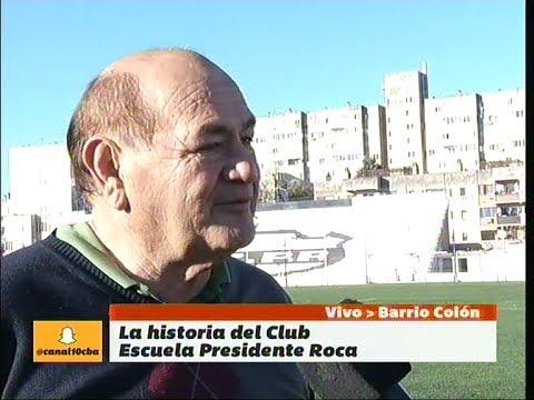 El Club Escuela Presidente Roca, su historia en barrio Colón