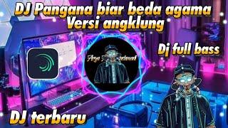 Download DJ TA SAYANG SEKALI PANGANA (BEDA AGAMA) VERSI ANGKLUNG🎶🎵