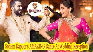 Sonam Kapoor's AMAZING Dance with his Husband At Wedding Reception