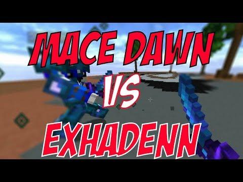 Mace Dawn vs Exhadenn // 1v1 // PvP Edit