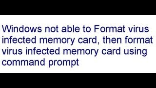 how to format virus infected memory card