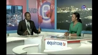 6 PM NEWS ÉQUINOXE TV  FRIDAY, DECEMBER 22th 2017