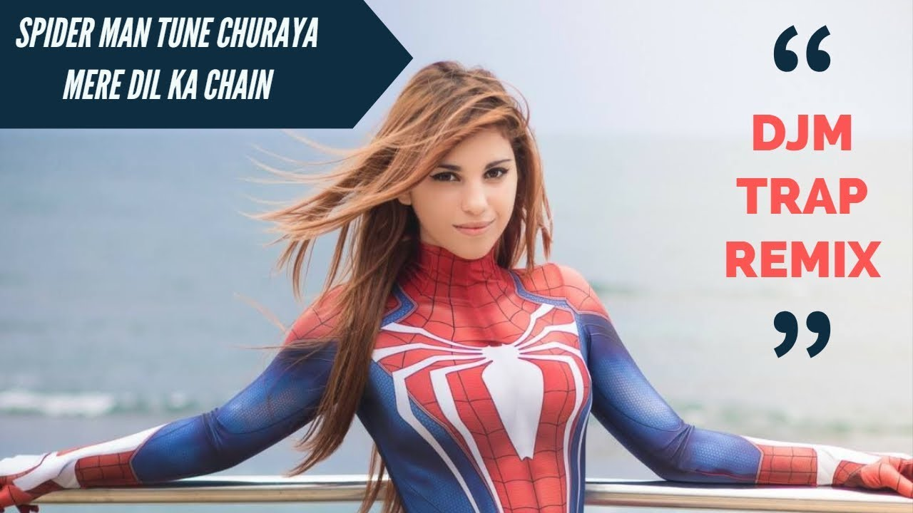 spiderman tune churaya mere dil ka chain song