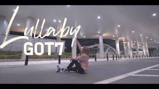 [KPOP IN PUBLIC] GOT7(갓세븐)-Lullaby(럴러바이) Full Cover Dance 커버댄스 4K