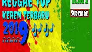 REGGAE TOP KEREN TERBARU_-_2019_-_