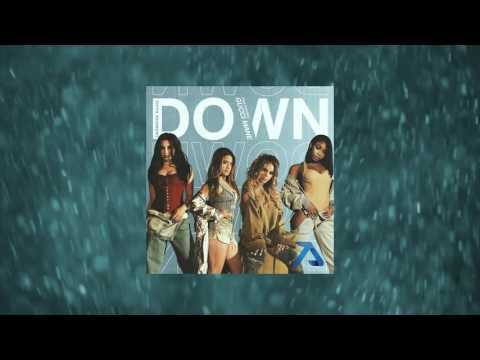 Fifth Harmony ft Gucci Mane - Down (AlphaLove Remix)