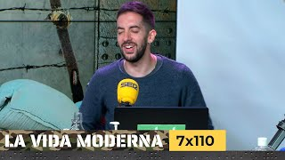 La Vida Moderna | 7x110 | Nostalgia, vergüenza, ternura