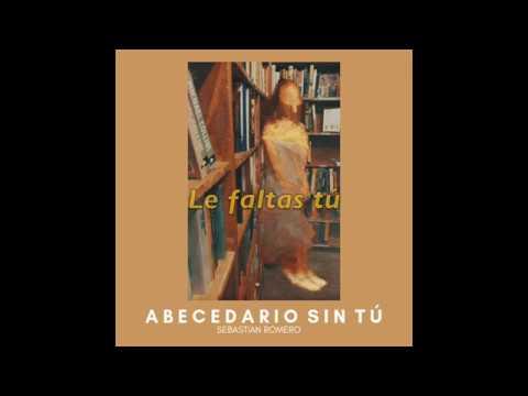 Sebastian Romero - Abecedario Sin TÚ