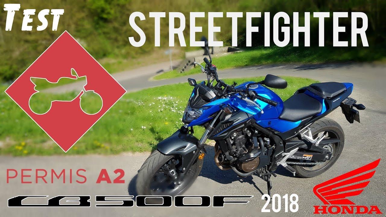 Test Un Streetfighter Pour Le Permis A2 Honda Cb500f 2018 Youtube