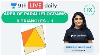 Area of Parallelograms \u0026 Triangles - L1   Class 9   Unacademy Foundation - Math   Surabhi Ma'am