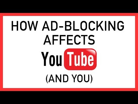 HOW AD-BLOCKING AFFECTS YOU TUBE CREATORS AND VIEWERS