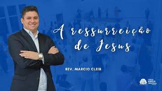 Culto se Celebração   Rev. Marcio Cleib