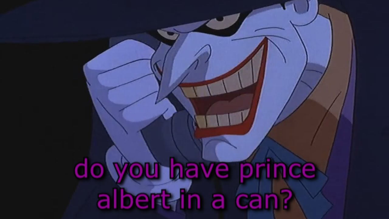 do you have prince albert in a can?
