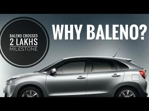 Reasons Behind Maruti Suzuki Baleno Crossing 2 Lakh Sales Mark!
