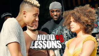 Hood Lessons Episode 8: Hollerin