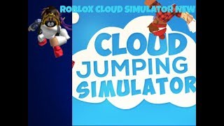 ROBLOX NEW CLOUD SIMULATOR