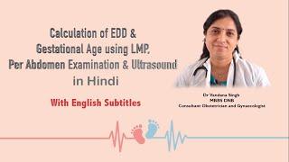 Episode-5 Calculation of EDD & Gestational Age using LMP, Per Abdomen Examination & Ultrasound