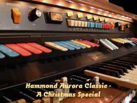 Hammond Aurora Classic - Christmas Special