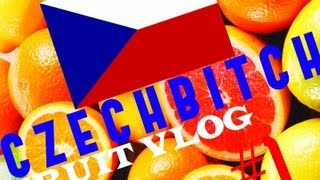 ●•CZECHBITCH - | FRUIT VLOG |ᴴᴰ•●