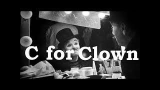 Charlie Chaplin ABCs - C for Clown