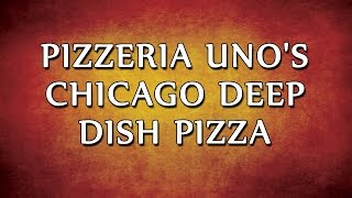 Pizzeria Unos Chicago Deep Dish Pizza  RECIPES  EASY TO LEARN