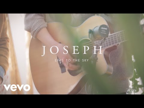 Joseph - Eyes to the Sky (ATO Records Session)