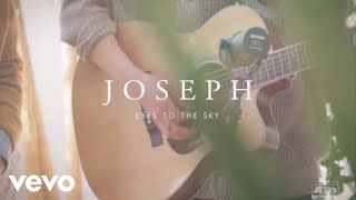 Joseph - Eyes to the Sky (ATO Records Session)