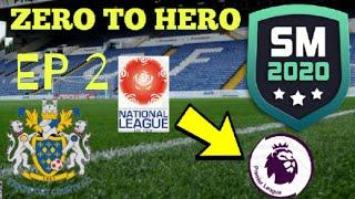 SM20 ZERO TO HERO CHALLENGE - STOCKPORT COUNTY RTG EP2 | SM20 Beta | Soccer Manager 2020