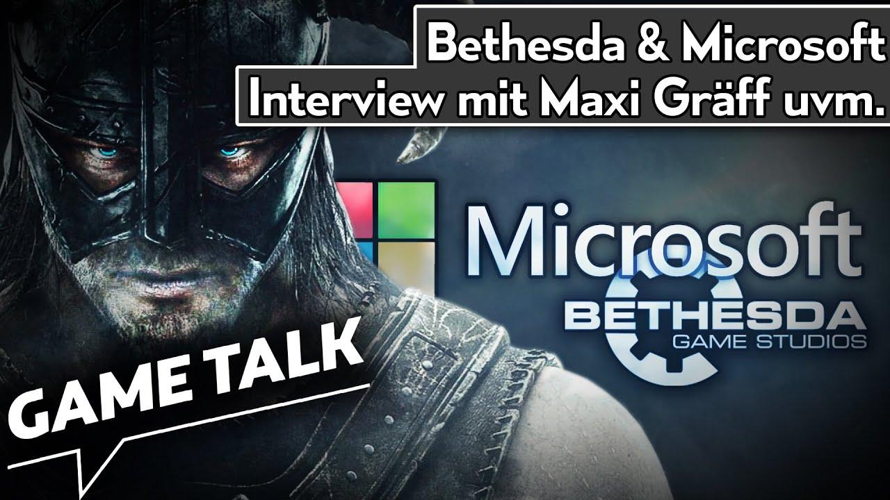 Microsoft kauft Bethesda - exklusives Interview mit Maxi Gräff uvm | Game Talk