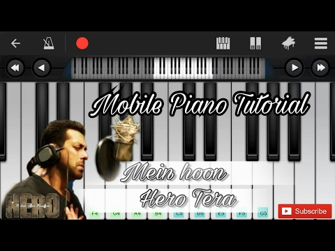 Main hoon hero tera (hero) easy mobile perfect piano