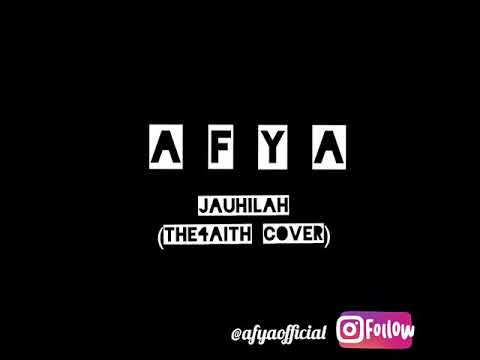 AFYA cover - Jauhilah (The4aith Cover/Shape of you Cover)