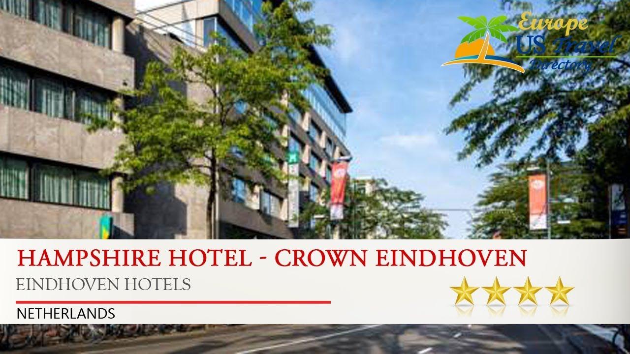 Hampshire Hotel Crown Eindhoven Hotels Netherlands