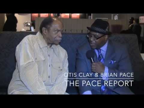 "The Pace Report: ""The Soulful River"" The Otis Clay Interview"