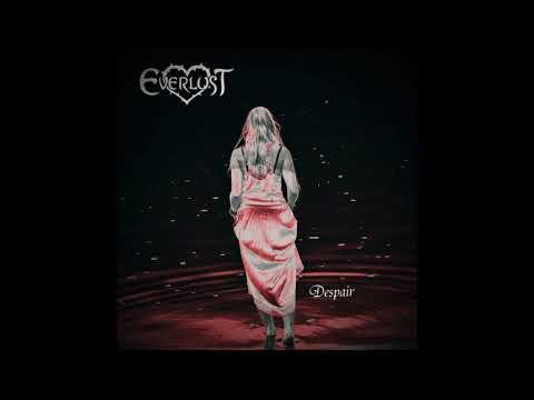 """Everlust - """"Despair"""" Audiostream Video"""