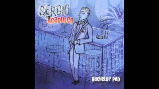 Sergio in Acapulco - A Place in the Sun