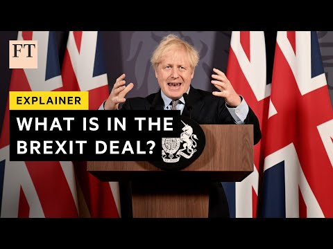 Brexit deal explained: what the UK and EU agreed | FT