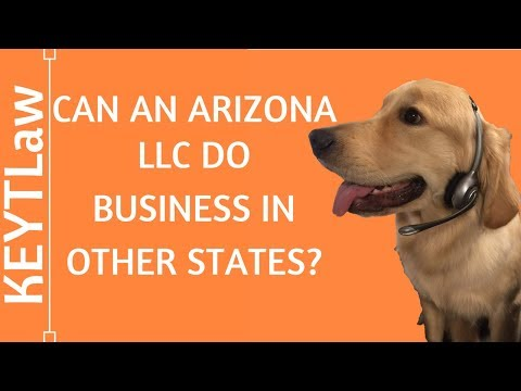 Can an Arizona LLC do Business in other States?