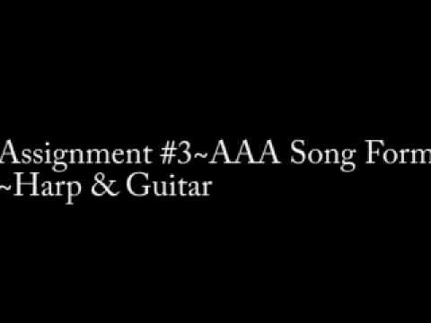 Assignment 3~AAA Song Form