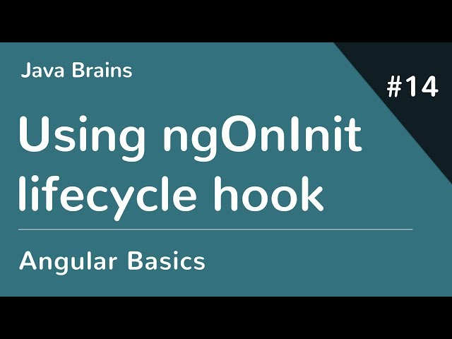 Angular 6 Basics 14 - Using ngOnInit Lifecycle hook