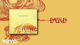 Dong Abay - Dyad (lyric video)