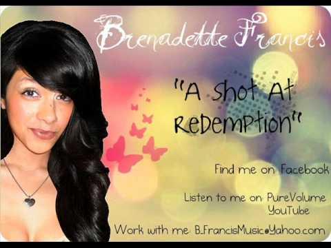 Brenadette Francis - A Shot At Redemption