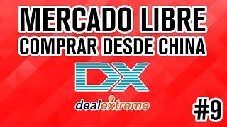 Comprar en China y vender en Mercado Libre Mexico 2016 Deal Extreme - Parte 5