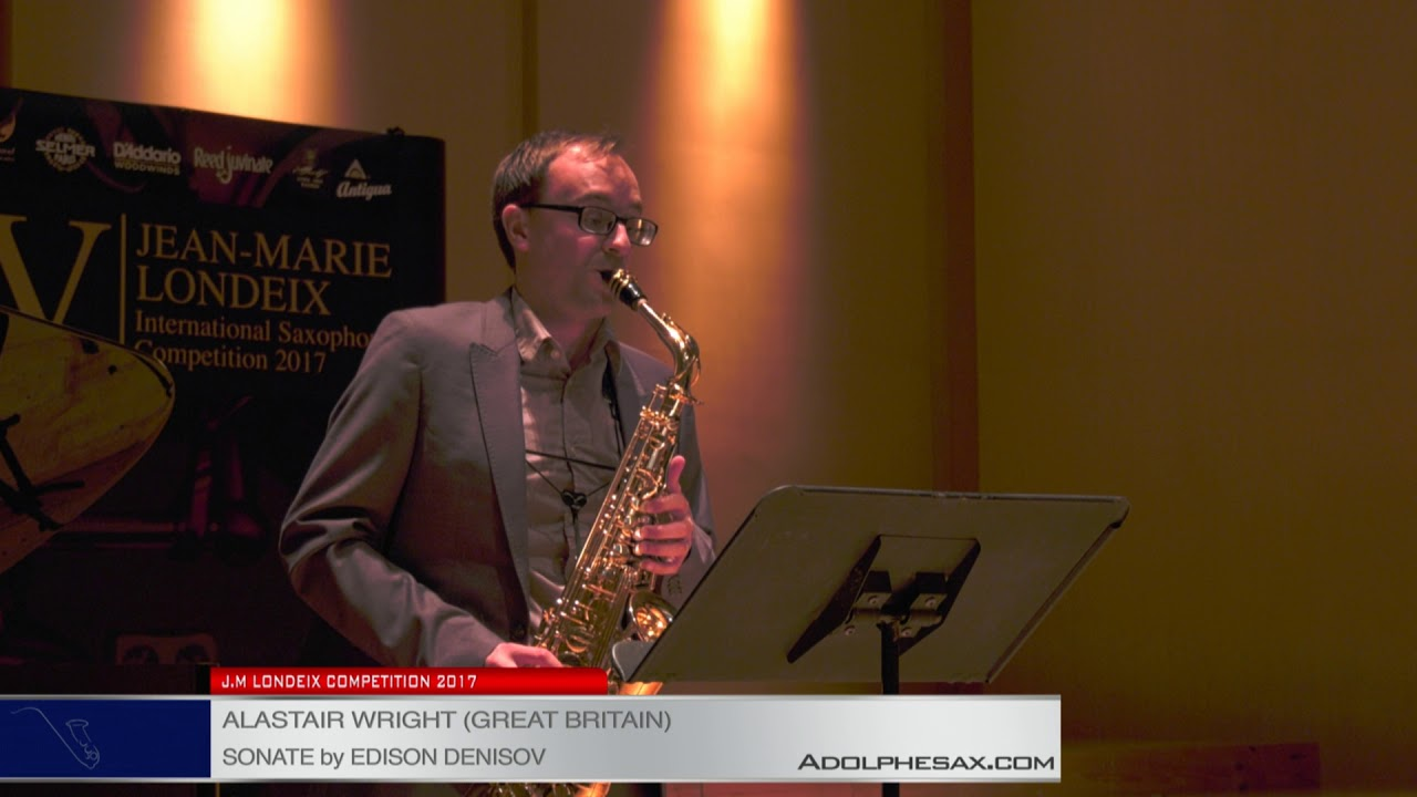 Londeix 2017 - Semifinal - Alastair Wright (Great Britain) - Sonate by Edison Denisov