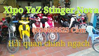 Bán Xìpo120 YaZ Stinger Nova Xìpo110 (HQCN) Liên hệ 0936666625gặp Cảm |Ngố Nguyễn