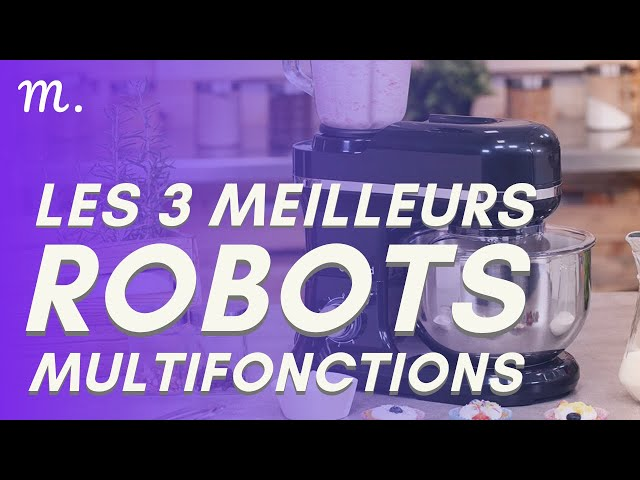 🥇TOP 3 ROBOTS MULTIFONCTIONS (2021)